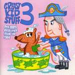 Greasy kid stuff 3