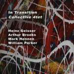 Collective 4tet: In Transition