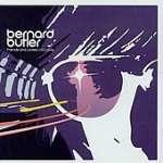 Bernard Butler: Friends & Lovers