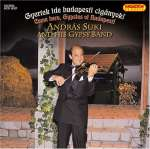 Andras Suki & His Gypsy Band: Come Here Gypsies Of Budapest
