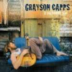 Grayson Capps: If You Knew My Mind
