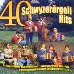 40 Schwyzerörgeli Hits