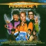 (T)Raumschiff Surprise - Periode 1 'Die Songs'