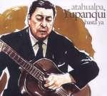 Atahualpa Yupanqui: Basta Ya (1)