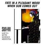Fate In A Pleasant Mood - When Sun Comes Out