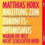 Horx, Matthias - Amleitung zum Zukunftsoptimismus