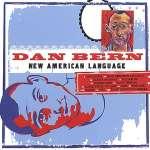 Bern Dan: New American Language