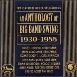 Anthology Of Big Band Swing (1