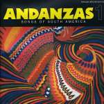 Andanzas 1: Songs Of South America