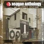 Reggae Anthology - Channel One Story