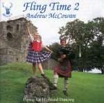Andrew Mccowan: Fling Time: Piping For