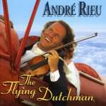 Andre Rieu: Flying Dutchman