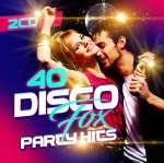 40 Disco Fox Party Hits