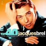 Top 40 - Jacques Brel