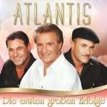 Atlantis: Die ersten großen Erfolge