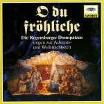 Regensburger Domspatzen - O du fröhliche