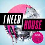 I Need House - Various