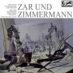 Albert Lortzing: Zar und Zimmermann (Ausz.)