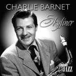 Charlie Barnet (1913-1991): Skyliner