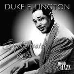 Duke Ellington (1899-1974): Sophisticated Lady (1)
