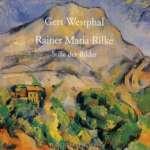 Rilke, Rainer Maria: Stille der Bilder