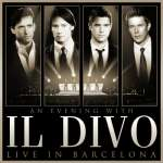 An Evening With Il Divo: Live In Barcelona (CD + DVD)