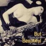 Charles Mcpherson & Steve Kuh: But Beautiful