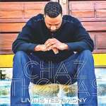 Chaz Thomas: Living Testimony