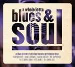 A Whole Lotta Blues & Soul