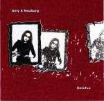 Amy X Neuburg: Residue