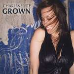 Charlene Lite: Grown