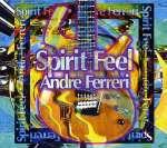 Andre Ferreri: Spirit Feel