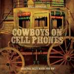 Cowboys On Cell Phones