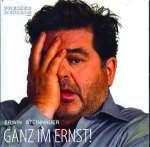 Erwin Steinhauer - Ganz im Ernst!
