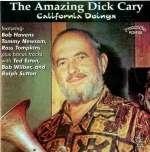 Amazing Dick Cary - California Doings