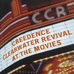 Creedence Clearwater...: At The Movies