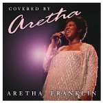 Covered By Aretha