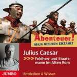Abenteuer! Maja Nielsen Erzählt: Julius Caesar