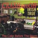 Crashandoh: Calm Before The Storm