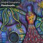 Andre Gimaranz: Handmade