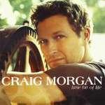 Craig Morgan: Little Bit Of Life