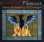 Amy Gallatin & Stillwaters: Phoenix