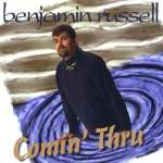 Benjamin Russell: Comin' Thru