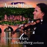 Andre Rieu: Ich hab mein Herz in Heidelberg verloren