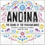 Andina: Huayno, Carnaval, Cumbia (1968-1978)