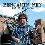 Benjamin Ney: Out Of The Ashes