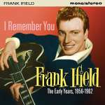 I Remember You: The Early Years 1956 - 1962