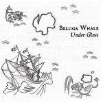 Beluga Whale: Under Glass