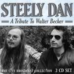 A Tribute To Walter Becker: The Live Broadcast Collection