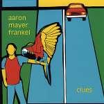 Aaron Mayer Frankel: Clues